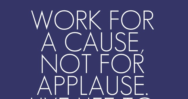 Work For A Cause Not For Applause Quote: Evita's IB CAS Blog!: Volunteering At Bonifatius