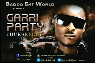 @NAIJAMUSICCITY MUSIC&VIDEO: CHUKSKELLY - GARRI PARTY @chukskelly95 @DJBADDO @BADDOENTWORLD