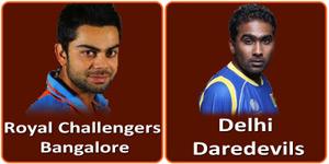 दिल्ली डेअरडेविल्स बनाम रौयल चैलेन्जर्स बैंगलोर 10 मई 2013 को है।