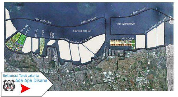 Reklamasi Teluk Jakarta Ada Apa Disana