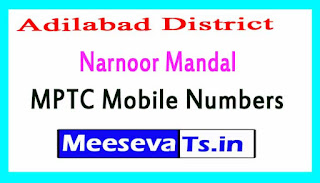Narnoor Mandal MPTC Mobile Numbers List Adilabad District in Telangana State