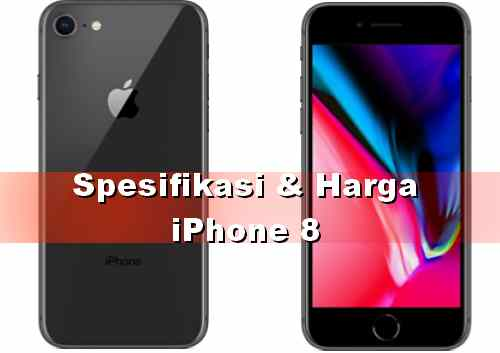 Harga Apple iPhone 8 di Indonesia