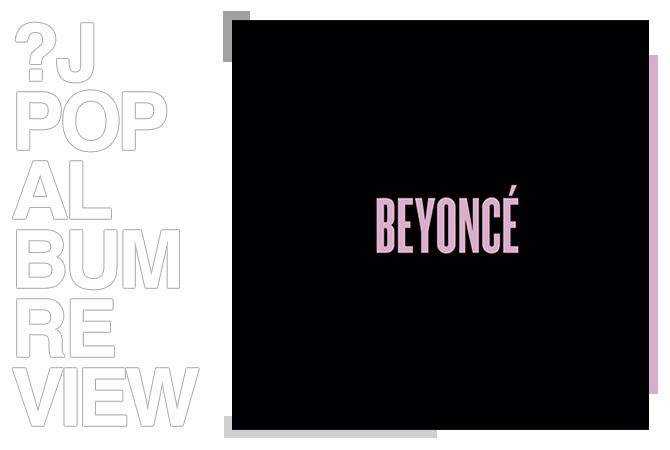 Album review: Beyoncé - Beyoncé | Random J Pop