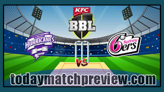 Today BBL 2019 19th Match Prediction Sydney Sixers vs Hobart Hurricanes