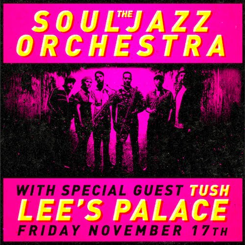 Souljazz Orchestra @ Lee's Palace, Friday