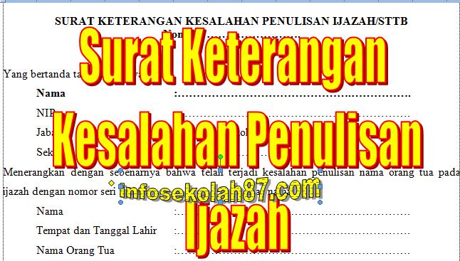Contoh Surat Keterangan Salah Nama Orang Tua Di Ijazah ...