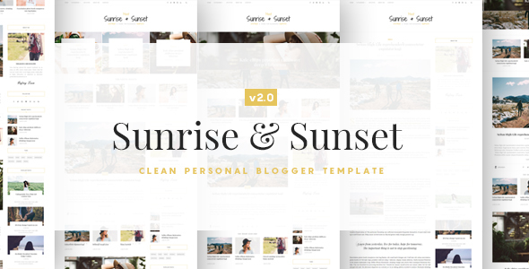 Sunrise & Sunset - Personal & Magazine Blogger Templates