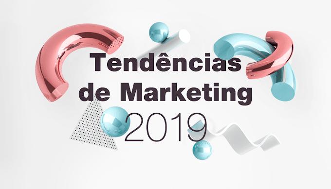 10 (dez)  Principais Tendências de Marketing que Vêm Com Tudo em 2019...►Promova Seu Site