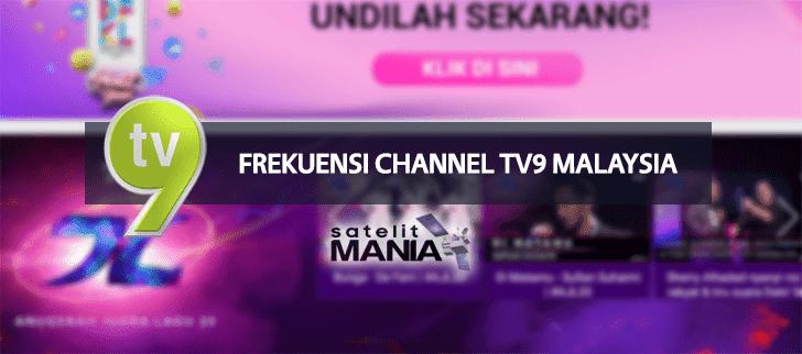 Frekuensi Terbaru Channel TV9 Malaysia