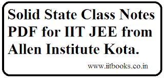 Solid state class notes pdf for iit jee by allen institute download
