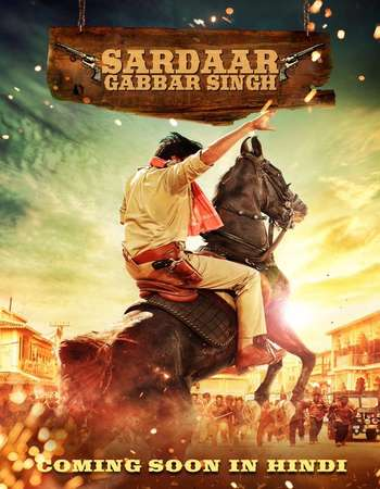 Poster Of Sardaar Gabbar Singh 2016 Hindi Dubbed 500MB BRRip 480p Free Download Watch Online Worldfree4u