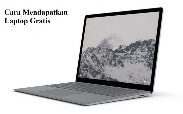 Tutorial Cara Mendapatkan Laptop Online Secara Gratis