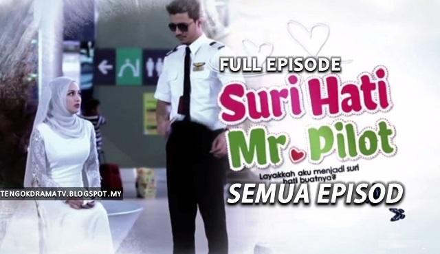 Drama Suri Hati Mr Pilot – Semua Episod (HD)