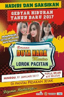 Gebyar Hiburan Tahun Baru 2017 - DUTA NADA Live Pantai Pidakan Jetak Pacitan