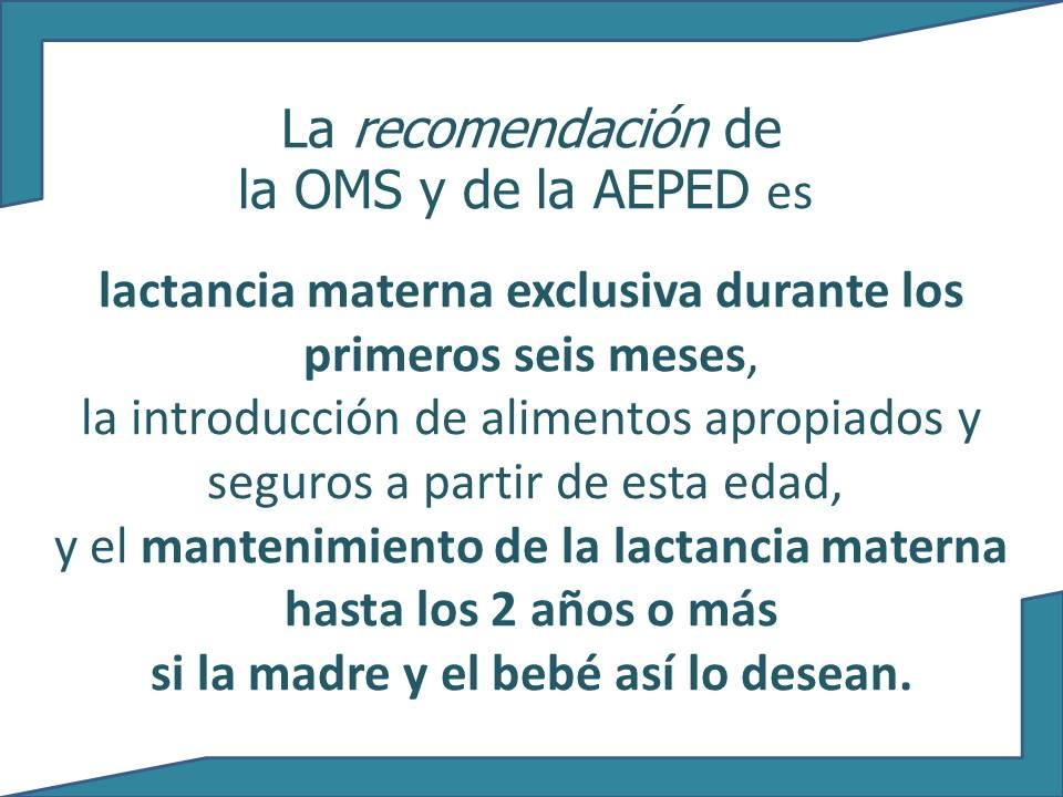 Recomendaciones de la lactancia materna oms