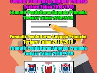 Formulir Pendaftaran Anggota Pramuka Terbaru Tahun 2018/2019