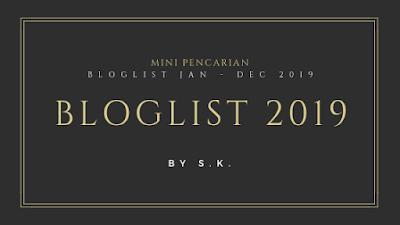 Bloglist, segmen blogger, pencarian bloglist 2019 by S.K.