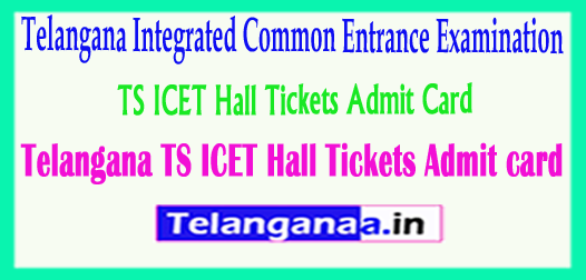 Telangana TS ICET Hall Tickets 2018 TSICET Admit card 2018 Download