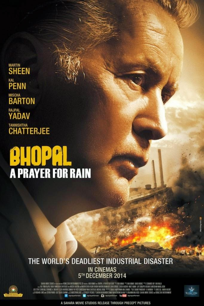 Bhopal: A Prayer for Rain, Movie Poster, starring Martin Sheen, Rajpal Yadav, Mischa Barton, directed by Ravi Kumar