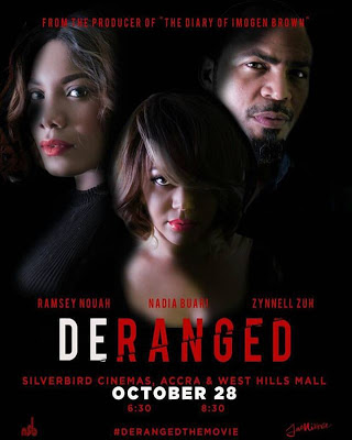"Nadia Buari's ""Deranged"" Premieres On October 28"