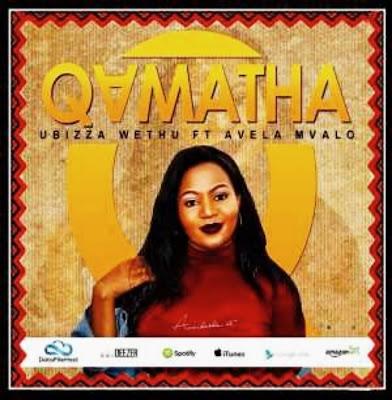 UBizza Wethu Ft Avela Mvalo - Qamata [Main Mix]