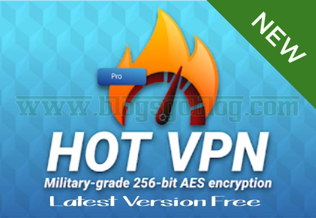 Cara Download Hot VPN Pro Apk Terbaru Gratis
