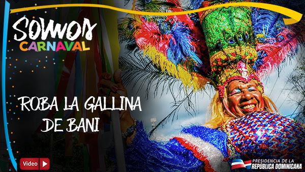 VIDEO: Somos Carnaval. Roba la gallina
