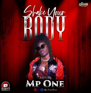 Download Audio | Mp One - Shake your Body