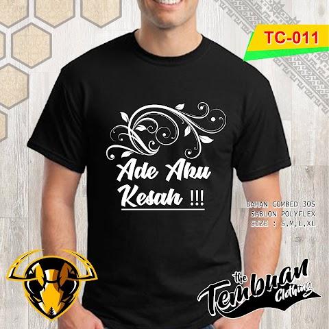 Tembuan Clothing - TC-011 (Ade Aku Kesah)