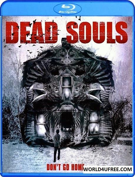Dead Souls 2012 720p BluRay 750mb YIFY