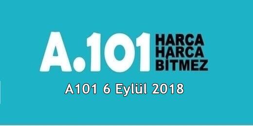 A101 6 Eylül 2018 Aktüel Ürünler Kataloğu