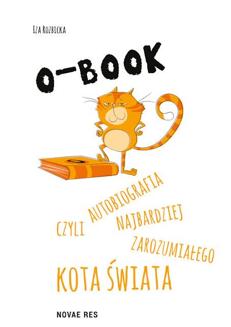 O-BOOK - czyli autobiografia najbardziej zarozumiałego kota świata