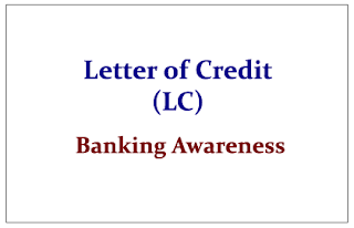 Letter of Credit (LC) - Banking Awareness