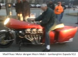Modifikasi Motor dengan Mesin Mobil - Lamborghini Espada V12
