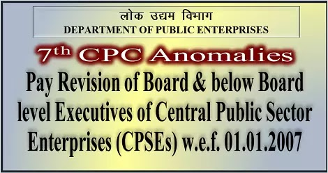 7cpc-anomalies-pay-revision-of-board-below-board-level-cpse