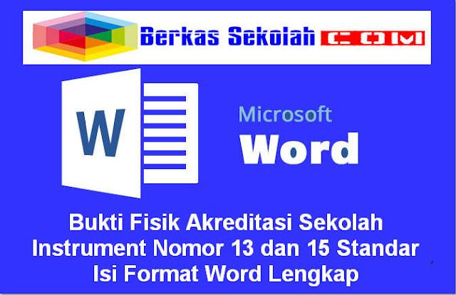 Download Bukti Fisik Akreditasi Sekolah Instrument Nomor 13 dan 15 Standar Isi Format Word Lengkap
