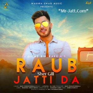 Raub Jatti Da Lyrics - Gitaz Bindrakhia Song
