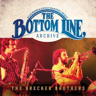 The Brecker Brothers - 2015 - Live At The Bottom Line (March 6, 1976)