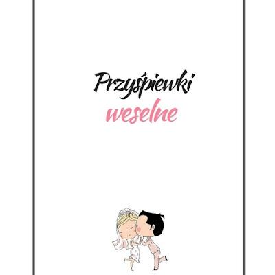 http://www.slubnezakupy.pl/files/cms/0/przyspiewki.pdf