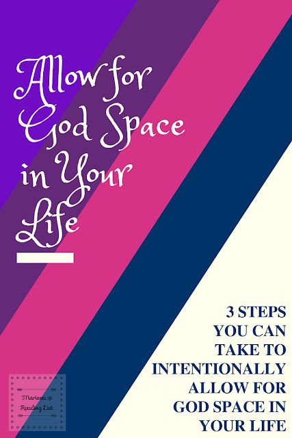 Allow for God Space in Your Life