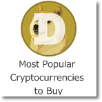 Most Popular Cryptocurrencies to Buy