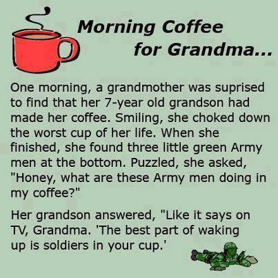 Morning coffee for Grandma