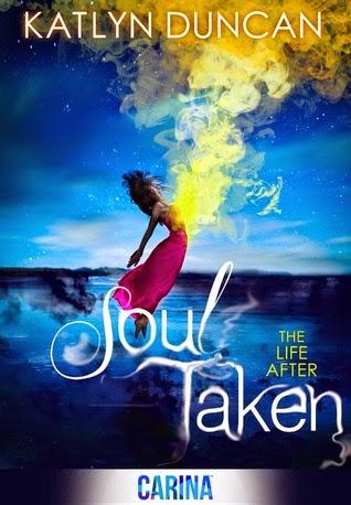 Soul Taken by Katlyn Duncan