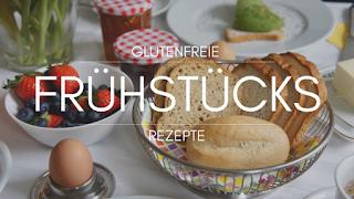 glutenfreie Frühstücks Rezepte