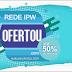 Aproveite o Ofertou da Rede IPW