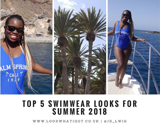 TOP 5 SWIMWEAR SUMMER LOOKS FOR 2018