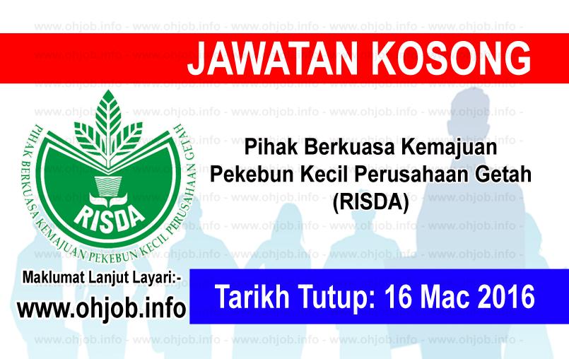 Jawatan Kerja Kosong Pihak Berkuasa Kemajuan Pekebun Kecil Perusahaan Getah (RISDA) logo www.ohjob.info mac 2016