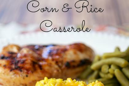 Corn & Rice Casserole
