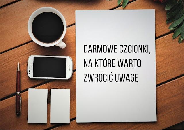 13 darmowych czcionek z polskimi znakami