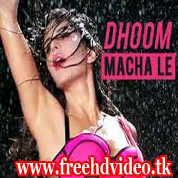 dhoom-machale lyrics